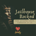 Jailhouse Rocked | Genesis 40:1-8 Devotion