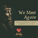 We Meet Again | Genesis 42:1-17 Devotion
